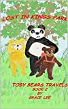 Lost in Kings Park: Toby Bears Travels