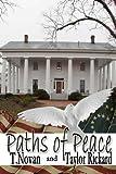 Paths of Peace (Redmond Family Saga) (Volume 2)