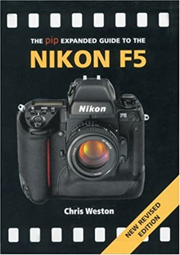 the pip expanded guide to the nikon f5 new revised edition pip rh amazon com nikon f5 user manual pdf nikon f5 instruction manual pdf
