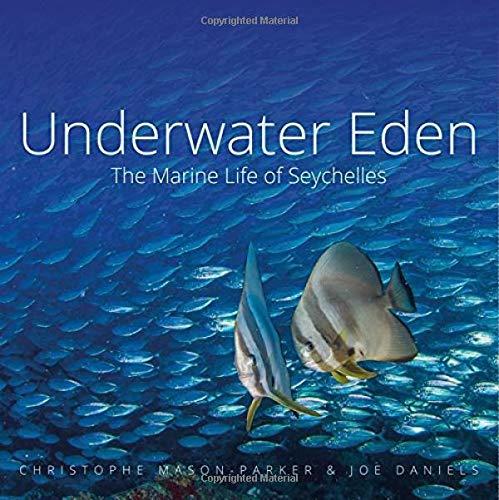 Underwater Eden: The Marine Life of Seychelles