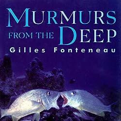 Murmurs from the Deep