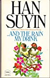 img - for And the Rain My Drink book / textbook / text book