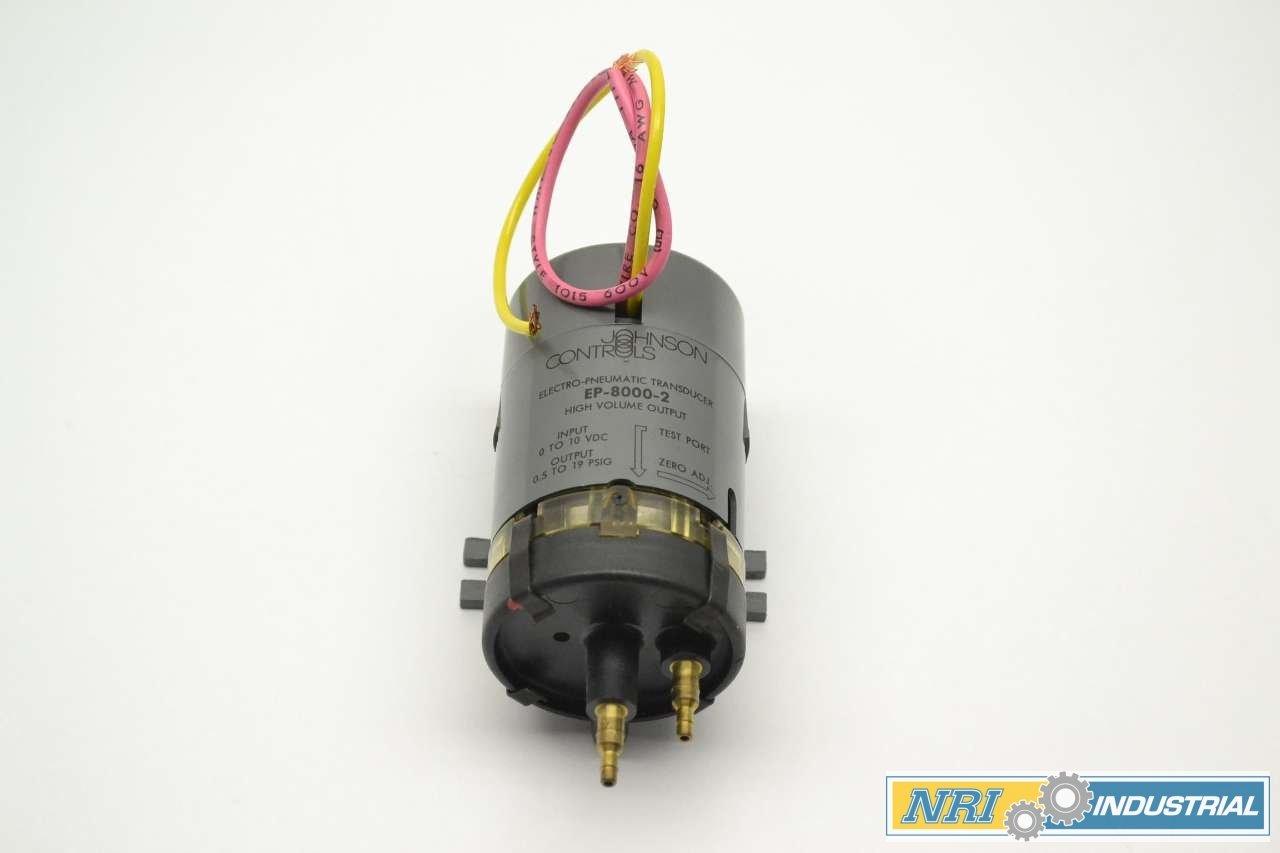 JOHNSON CONTROLS EP-8000-2  0-10VDC 0.5-19 PSIG ELECTRO-PNEUMATIC TRANSDUCER