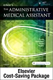 Kinn's The Administrative Medical Assistant - Text and Study Guide Package: An Applied Learning Approach, 13e