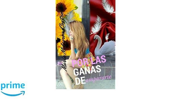 Amazon.com: Por las ganas de ampararte: Poesía (Spanish ...