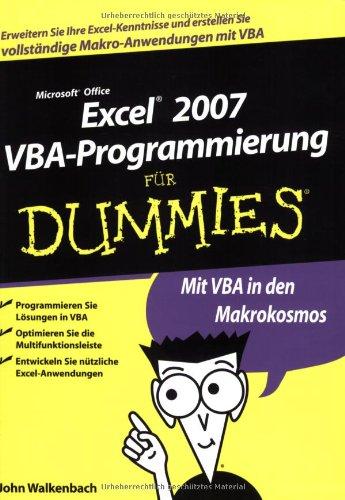 Excel 2007 VBA-Programmierung für Dummies Taschenbuch – 5. März 2008 John Walkenbach Frank Geisler 3527704116 Anwendungs-Software