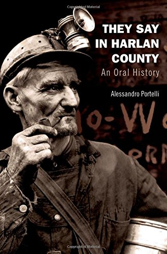 They Say in Harlan County: An Oral History (Oxford Oral History - Oxford Buy Best In Al