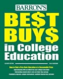 Best Buys in College Education (Barron's Best Buys in College Education) by Lucia Solorzano (2010-08-01)