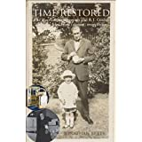 Time Restored: The Harrison timekeepers and R.T. Gould, the man who knew (almost) everything