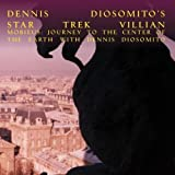 MOBIEUS: JOURNEY to the CENTER OF THE EARTH WITH DENNIS DIOSOMITO by DENNIS DIOSOMITO & NECIETA R. DIOSOMITO (DISC 3)