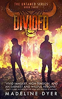 Divided (Untamed Series Book 3) by [Dyer, Madeline]