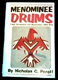 Menominee Drums, Nicholas C. Peroff, 0806117036