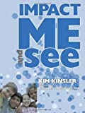Impact Me and See, Kim Kinsler, 1452004765