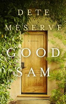 Good Sam by [Meserve, Dete]
