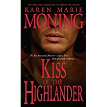 Kiss of the Highlander (The Highlander Series, Book 4)