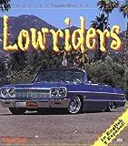 Lowriders, Robert Genat, 0760309620