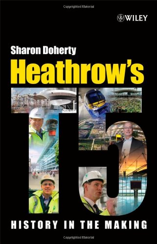 Heathrow Airport Terminal (Heathrow's Terminal 5: History in the Making)