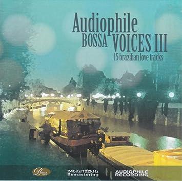 amazon audiophile bossa voices iii 15 brazilian love tracks