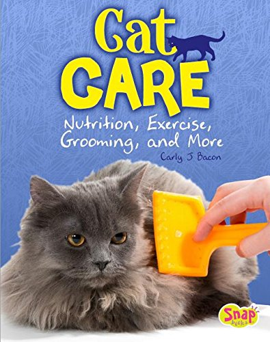 Download Cat Care: Nutrition, Exercise, Grooming, and More (Cats Rule!) ebook