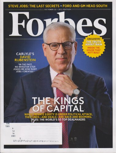 Forbes October 22, 2012 The Kings of Capital David Rubenstein