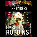 The Raiders Audiobook by Harold Robbins Narrated by Kevin Stillwell