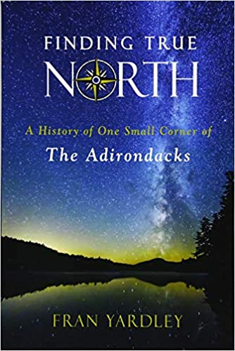 Amazon com: Finding True North: A History of One Small