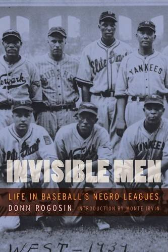 Search : Invisible Men: Life in Baseball's Negro Leagues
