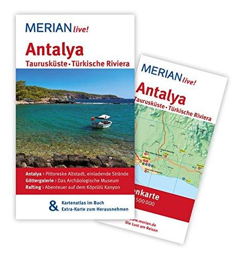 MERIAN live! Reiseführer Antalya: MERIAN live! - Mit Kartenatlas im Buch und Extra-Karte zum Herausnehmen