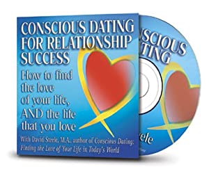 conscious dating find life love relationship success that