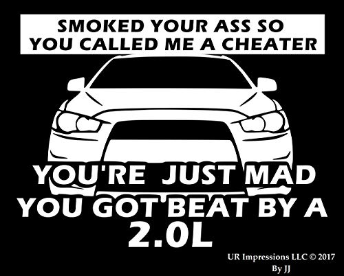(UR Impressions 7.5in. Smoked Your Ass You Called Me A Cheater Decal Vinyl Sticker Graphics for Cars Trucks SUV Vans Walls Windows Laptop Tablet|White|7.5 X 5.5 Inch|JJURI146)
