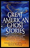 Great American Ghost Stories, Frank D. McSherry, 0425134709