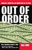 img - for Out Of Order: Arrogance, Corruption, And Incompetence On The Bench book / textbook / text book