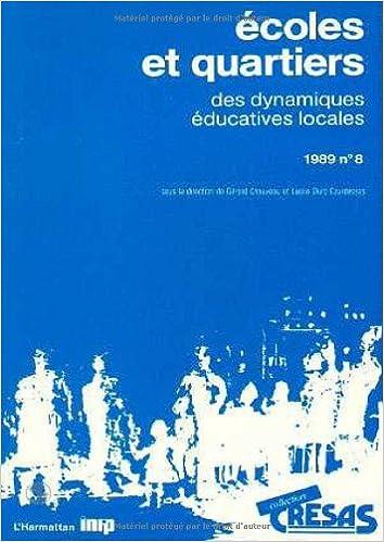 Lire un Ecoles et quartiers: Des dynamiques éducatives locales epub pdf