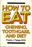 How to Eat, Francis Fleege, 0525666575