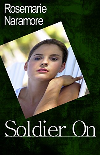 Soldier On (A Christian Romance Novel) by [Naramore, Rosemarie]