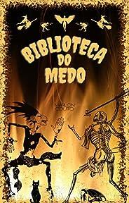 Biblioteca do Medo: Breves contos de terror, ficção e mistério