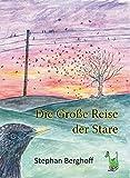 Die Große Reise der Stare - Natur, Zugvogel, Freundschaft, Familie, Winter, Tiere,