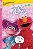 Abby's First Day of School!, Sesame Workshop Staff, 1595328289