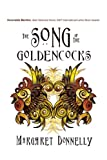 The Song of the Goldencocks, Margaret Donnelly, 1426914652