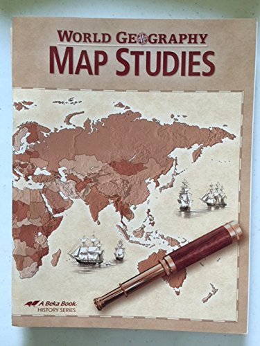 World Geography Map Studies 9th Grade A Beka Book 2011