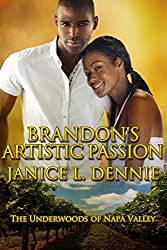 Brandon's Artistic Passion (The Underwoods of Napa Valley Book 4)