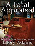 A Fatal Appraisal (Antiques & Collectibles Mysteries)