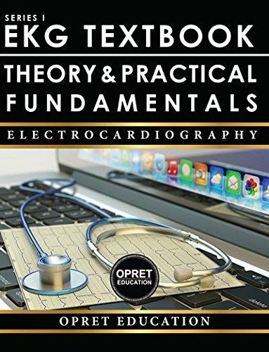 EKG Textbook: Theory & Practical Fundamentals 2017 New