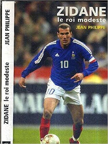 Zidane, le roi modeste