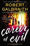 Book cover from Career of Evil (A Cormoran Strike Novel) by Robert Galbraith