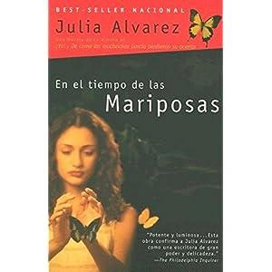 En el tiempo de las mariposas de la autora Julia Alvarez, la historia de las Hermanas Mirabal | Letras y Latte - Libros en español