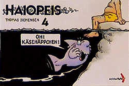 Haiopeis, Bd.4, Oh! Käsehäppchen! Taschenbuch – 1996 Thomas Siemensen Oh! Käsehäppchen! Achterbahn 3928950789