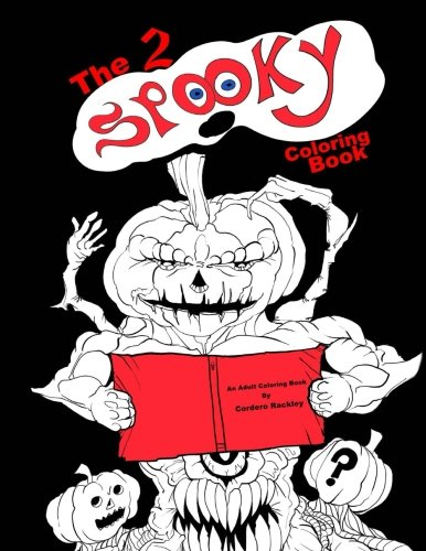 Download The 2 Spooky Coloring Book: a trip through the very and not so very spooky pdf epub