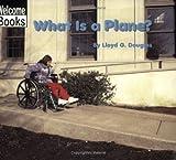 What Is a Plane?, Lloyd G. Douglas, 0516240234