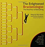 img - for The Enlightened Bracketologist: The Final Four of Everything book / textbook / text book